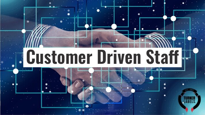 Customer Driven Staff
